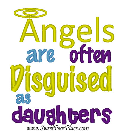 Angels are Daughters Embroidery Design