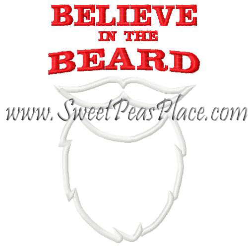Believe in the Beard Applique Embroidery Design