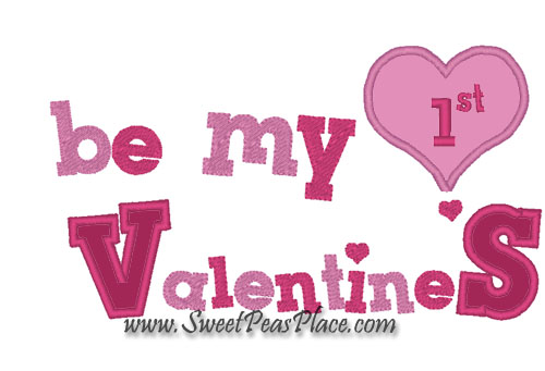 Be my First Valentine Applique Embroidery Design