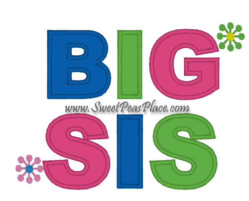 Big Sis Applique Embroidery Design