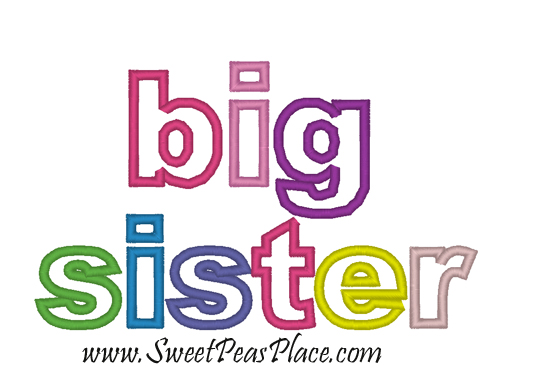 Big Sister Applique Embroidery Design
