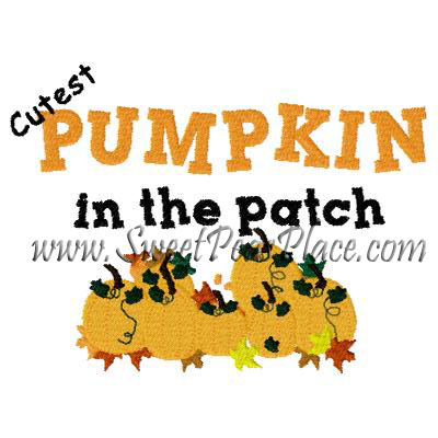 Cutest Pumpkin in the Patch Filled Embroidery design