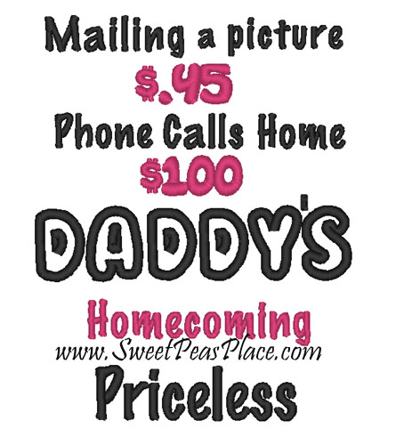 Daddys Homecoming Priceless Applique Embroidery Design