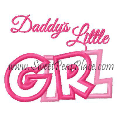 Daddy's Little girl Applique Embroidery Design