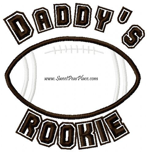 Daddy's Rookie Applique Embroidery Design