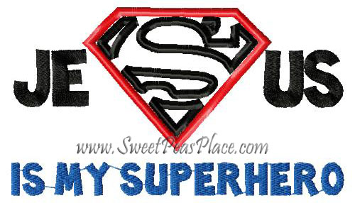 Jesus is My Superhero Applique Embroidery Design
