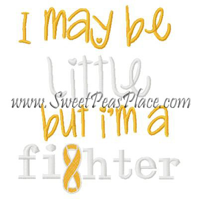I may be little but Im a fighter Cancer Embroidery Design