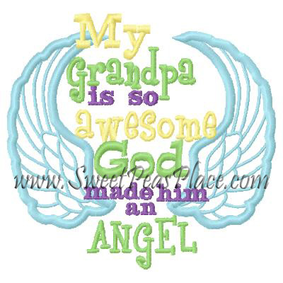 My Grandpa is so awesome God made him an Angel Applique Embroide