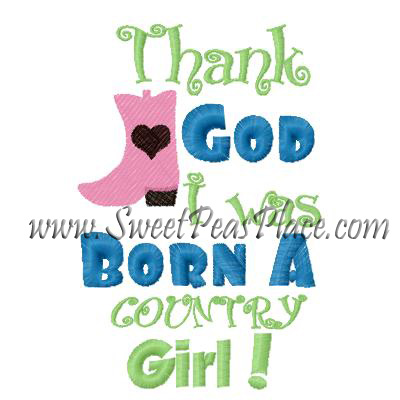 Thank God Im a Country Girl Applique Embroidery Design