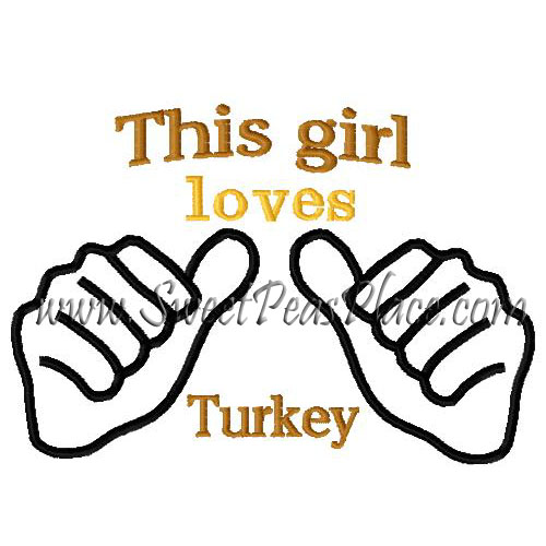 This girl loves Turkey Embroidery Design