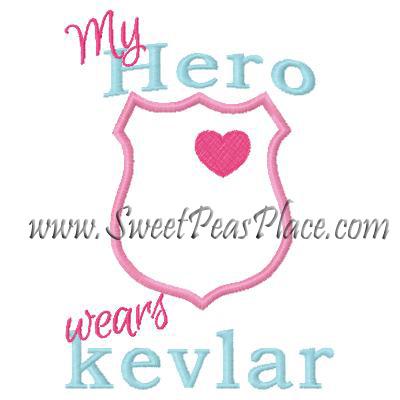 My Hero Wears Kevlar Lique Embroidery Design